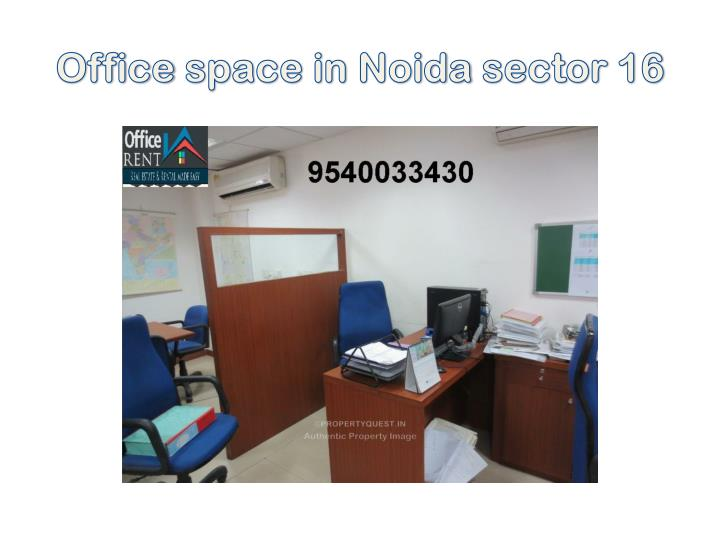 Office space in noida sector 16