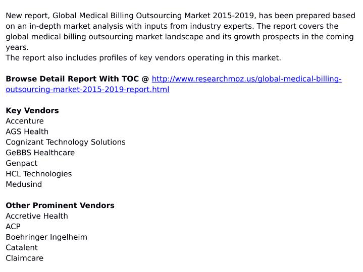 New report, Global Medical Billing Outsourcing Market 2015-2019, has been prepared based