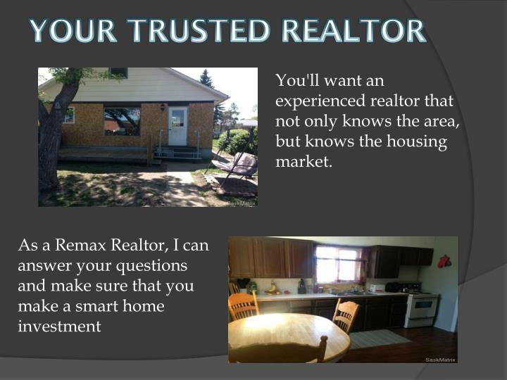 Your trusted realtor