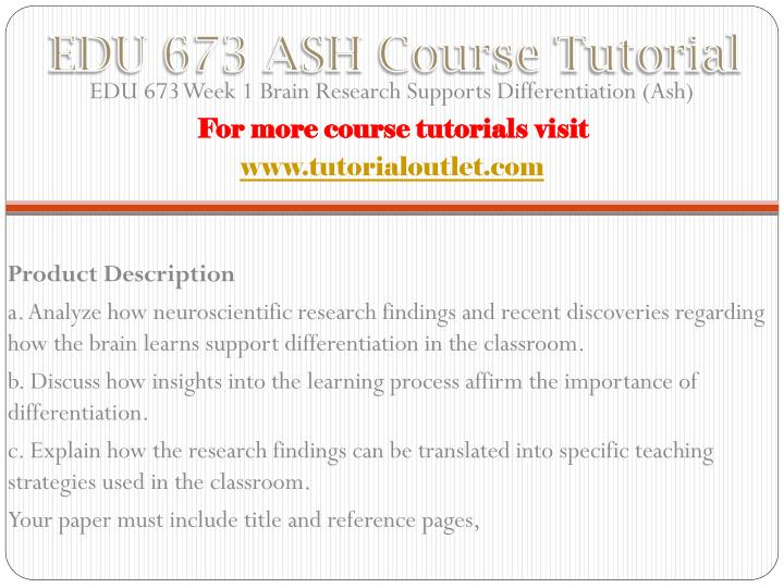 Edu 673 ash course tutorial1