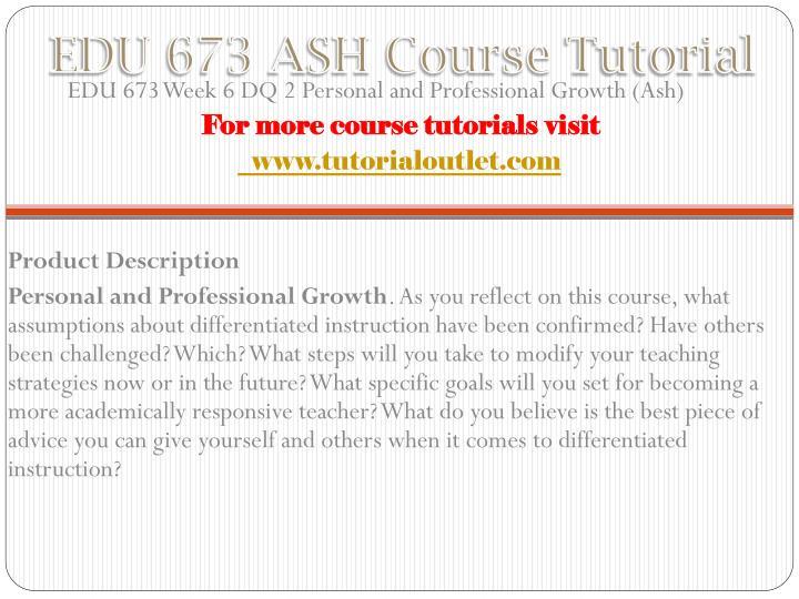 EDU 673 ASH Course