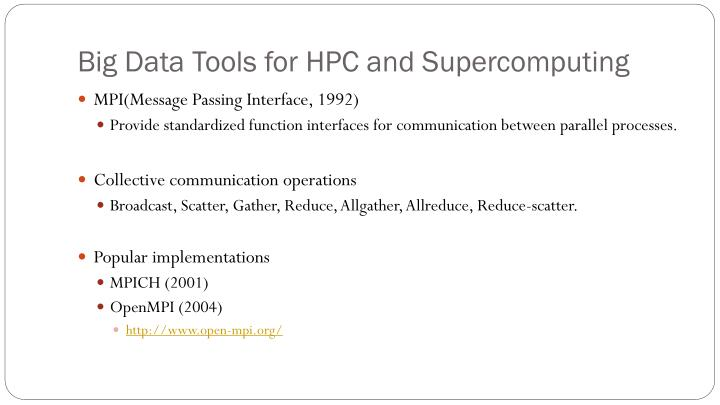 Big Data Tools for HPC and Supercomputing