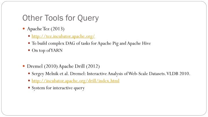 Other Tools for Query