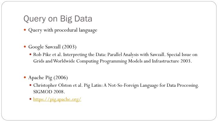 Query on Big Data