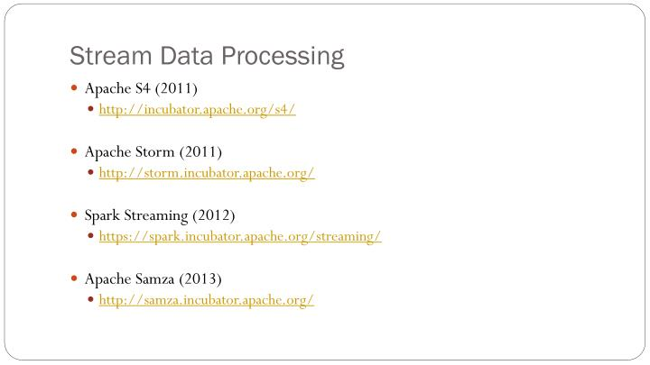 Stream Data Processing