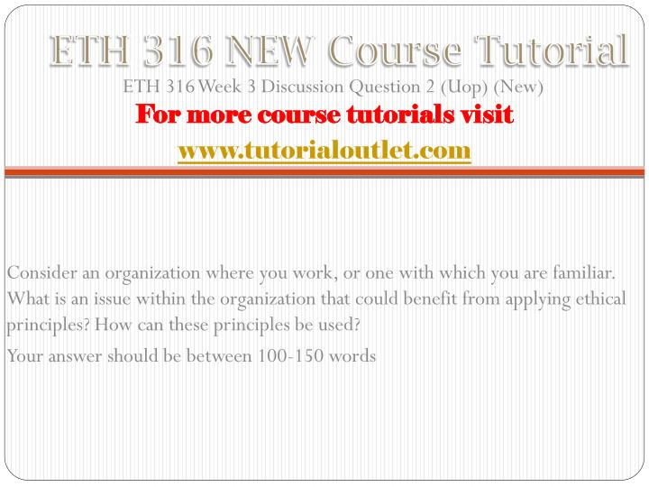 ETH 316 NEW Course