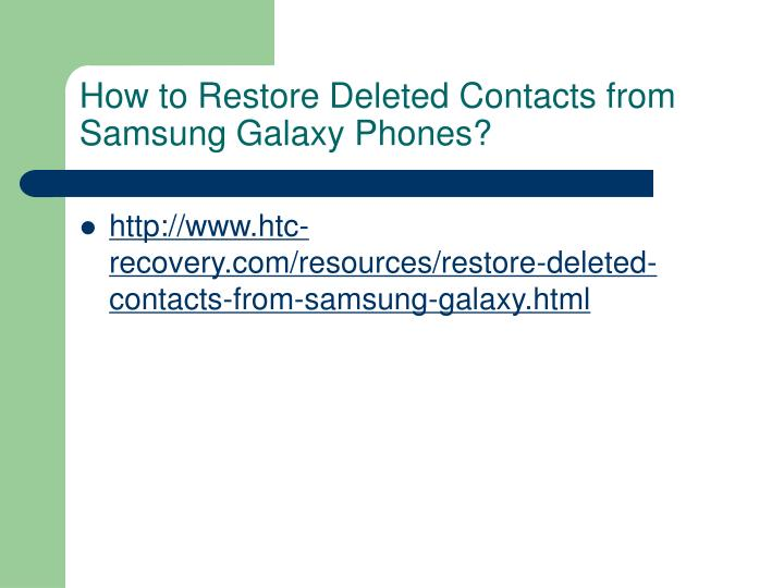 How to Restore Deleted Contacts from Samsung Galaxy Phones?