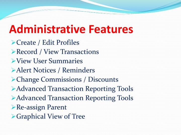 Administrative Features