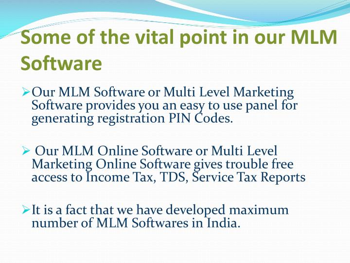 Some of the vital point in our MLM