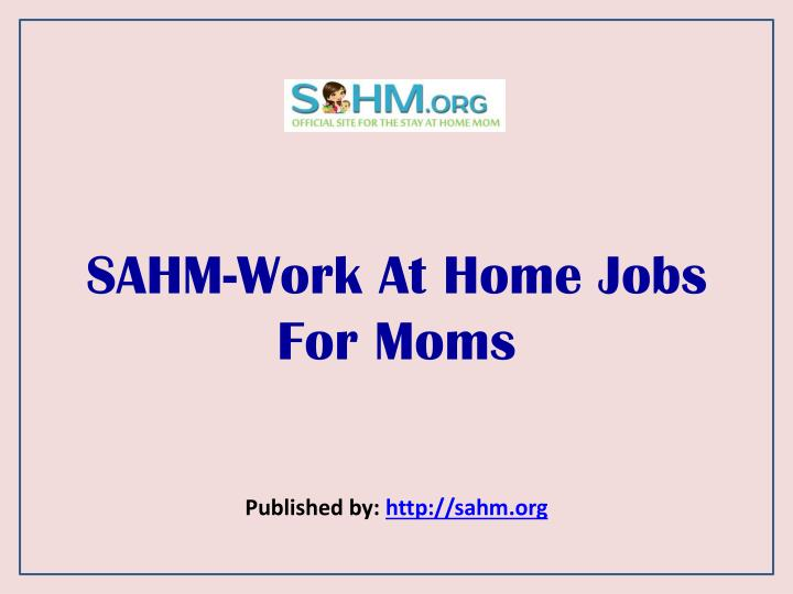 sahm work at home jobs for moms