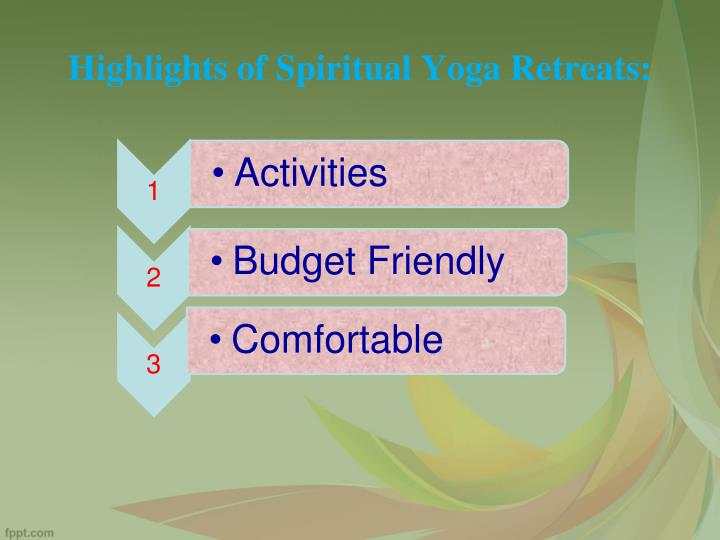 Highlights of spiritual yoga retreats