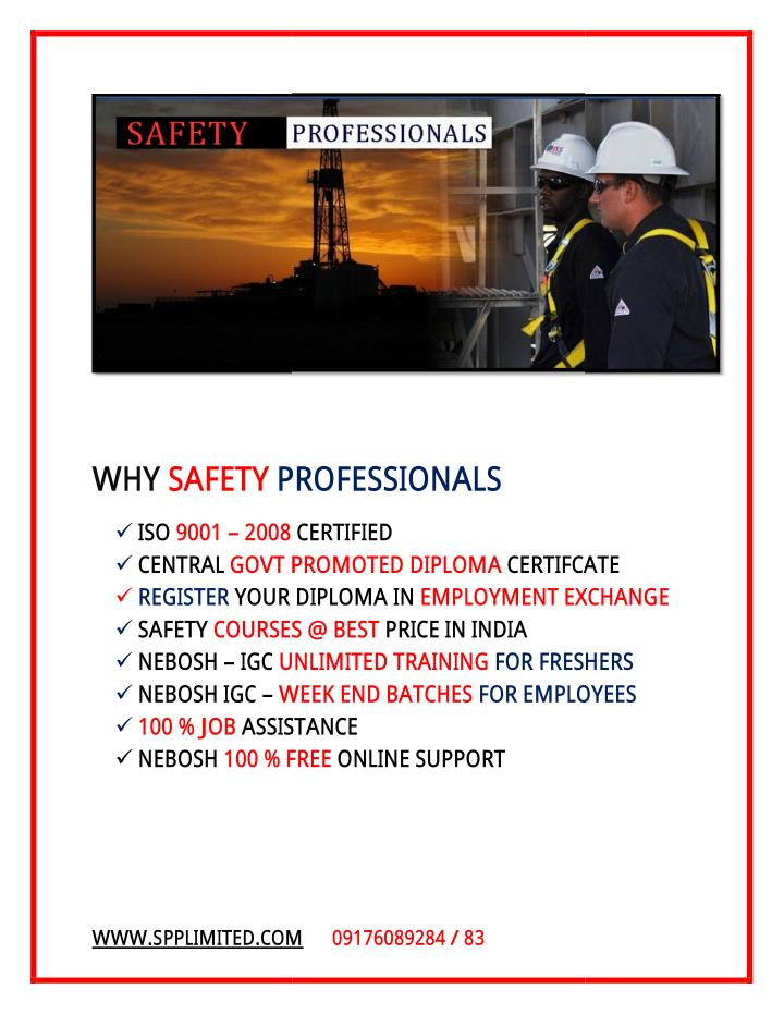 WHY SAFETY PROFESSIONALS