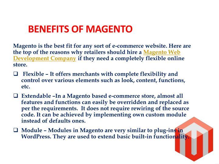 Benefits of Magento