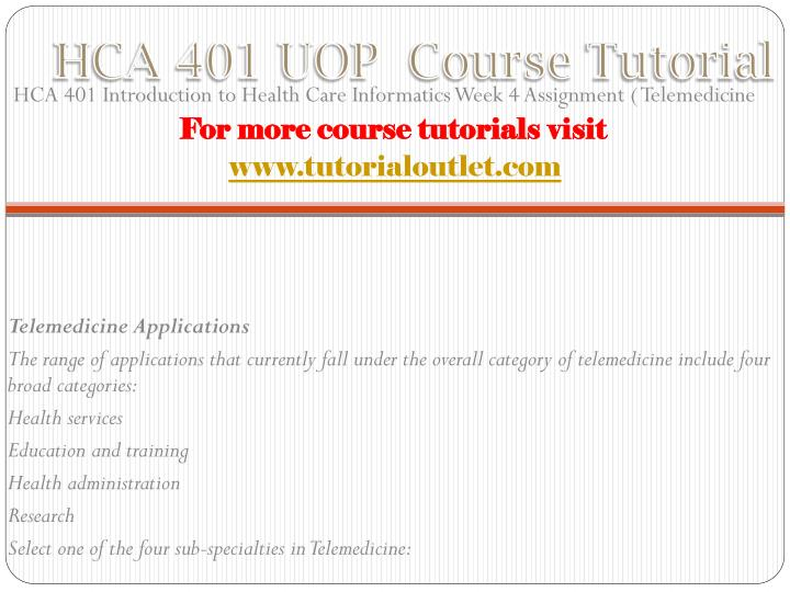 Hca 401 uop course tutorial