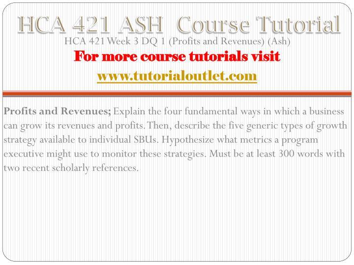HCA 421 ASH  Course