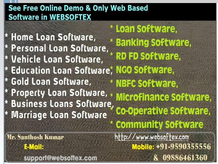 Business loans software marriage loan software loan against shares software auto loan software