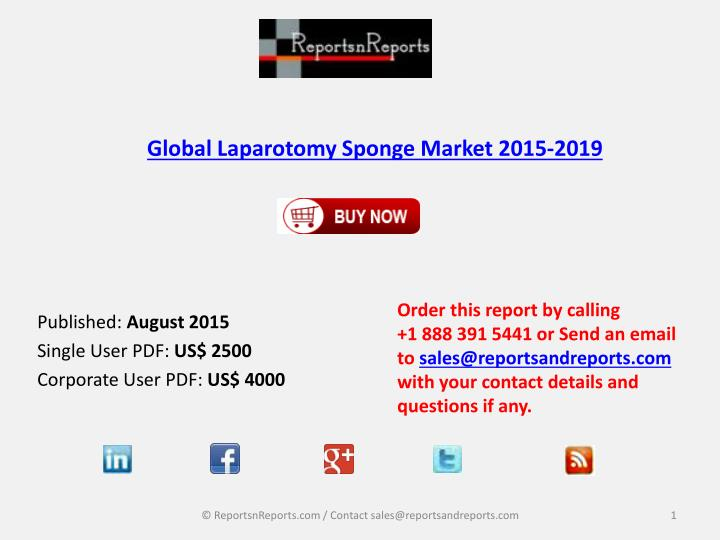Global laparotomy sponge market 2015 2019