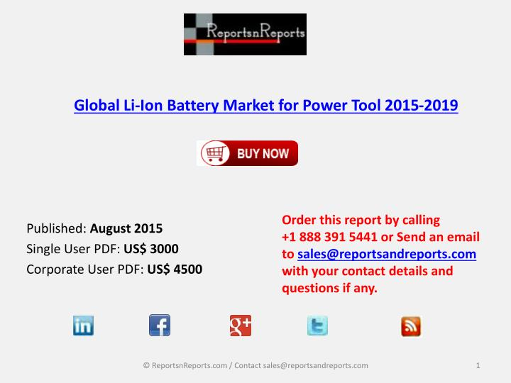 Global li ion battery market for power tool 2015 2019