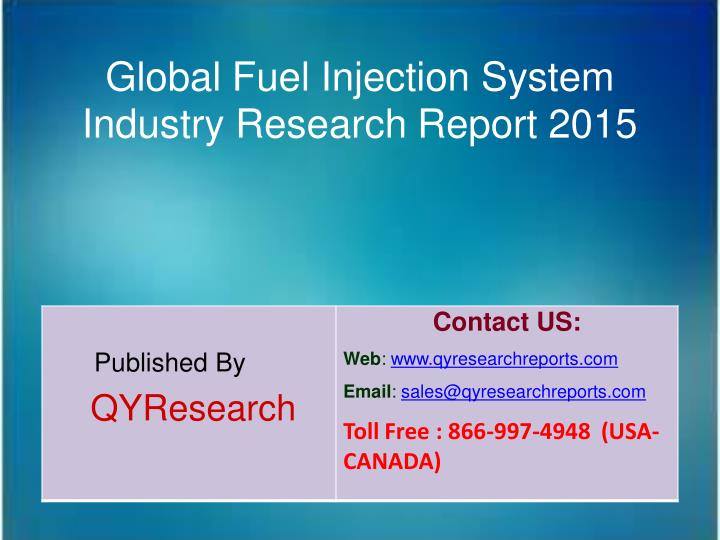 Global Fuel Injection System
