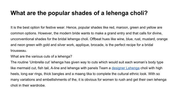 What are the popular shades of a lehenga choli?