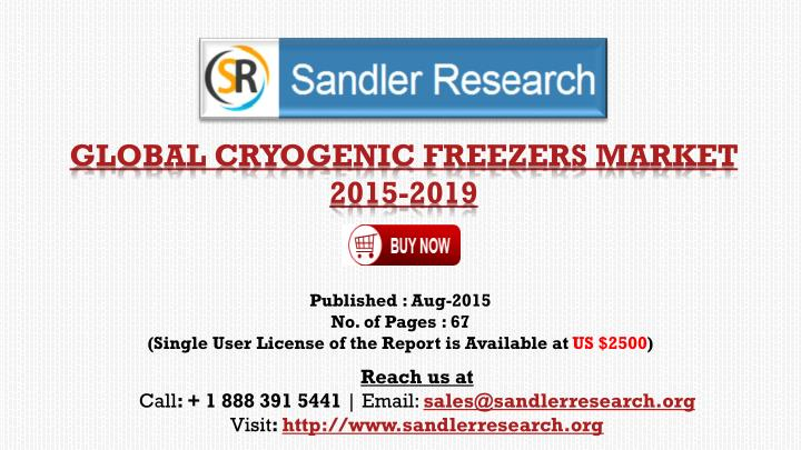 Global cryogenic freezers market 2015 2019