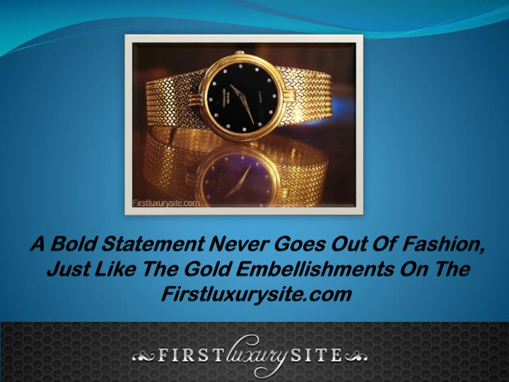 A Bold Statement Never Goes Out Of Fashion, Just Like The Gold Embellishments On The Firstluxurysite.com