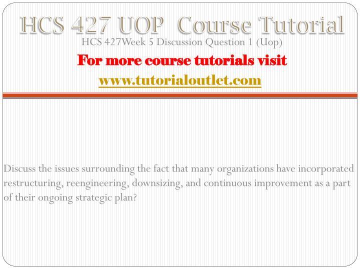 HCS 427 UOP  Course