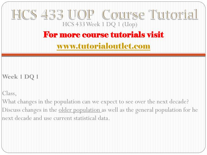 Hcs 433 uop course tutorial1