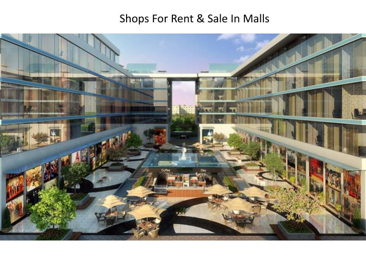 Shops For Rent & Sale In Malls
