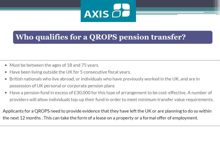 Who qualifies for a QROPS pension transfer?
