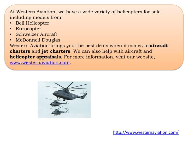 At Western Aviation, we have a wide variety of helicopters for sale including models from
