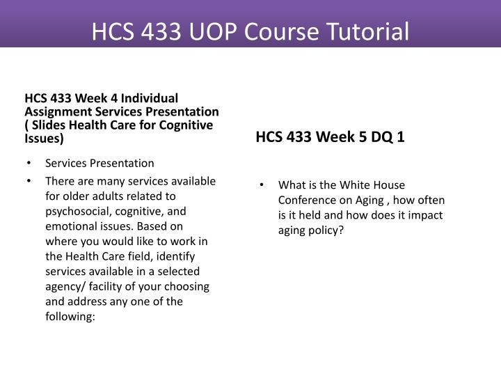 HCS 433 Week 4 Individual Assignment Services Presentation ( Slides Health Care for Cognitive Issues)