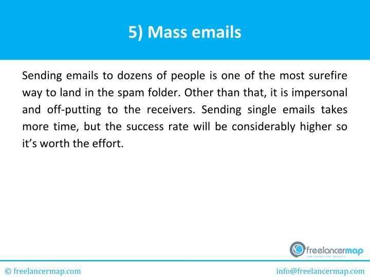 5) Mass emails
