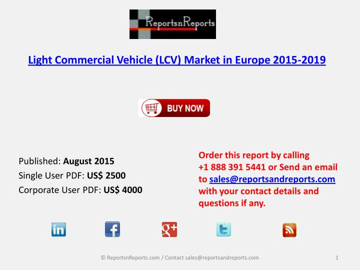 Light Commercial Vehicle (LCV) Market in Europe 2015-2019