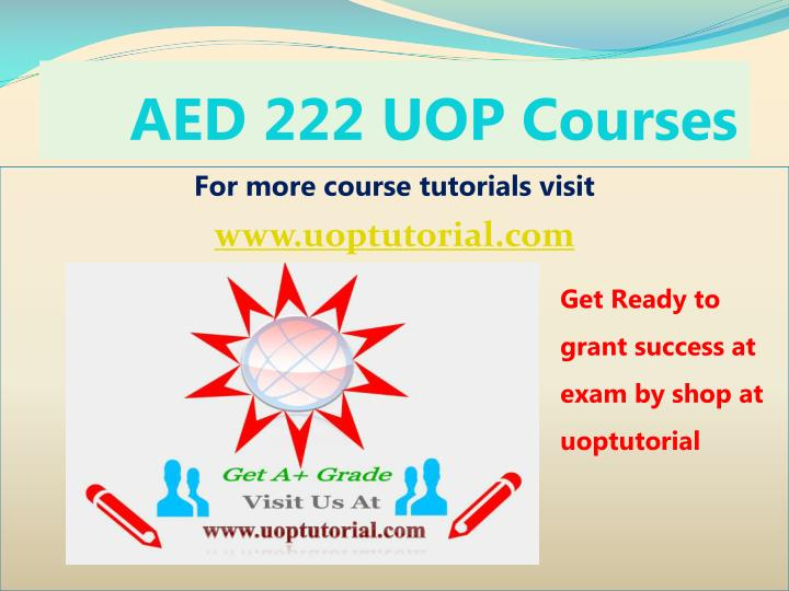 Aed 222 uop courses