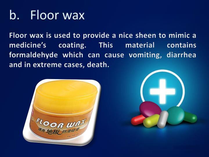 b.Floor wax