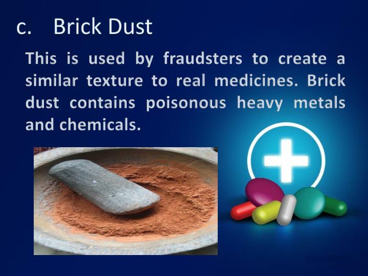 c.Brick Dust