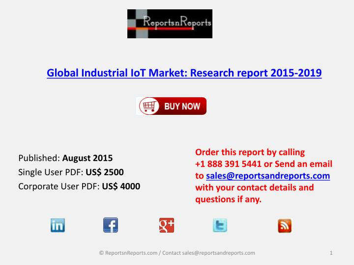 Global industrial iot market research report 2015 2019