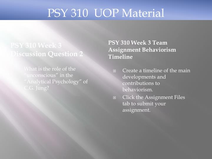 PSY 310  UOP Material