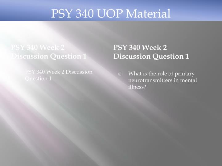 PSY 340 Week 2 Discussion Question 1