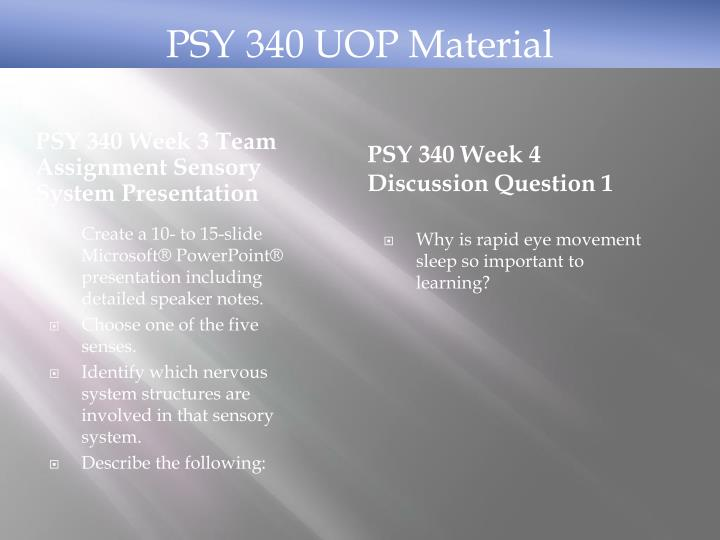 PSY 340 Week 3 Team Assignment Sensory System Presentation