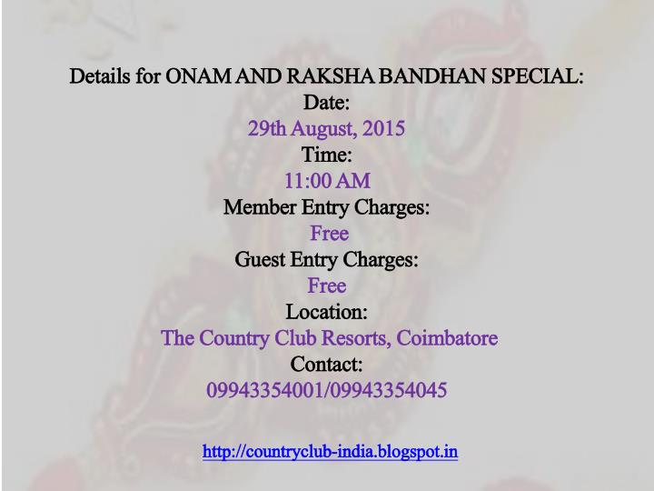 Details for ONAM AND RAKSHA BANDHAN SPECIAL: