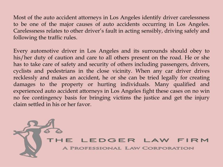 Most of the auto accident attorneys in Los Angeles identify driver carelessness