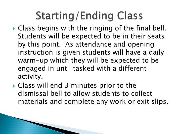 Starting/Ending Class