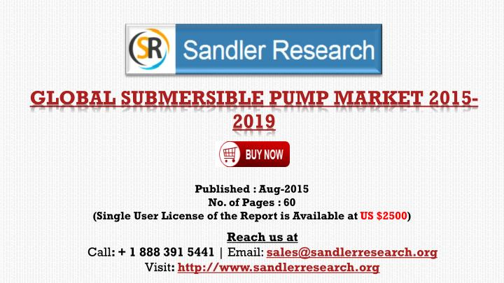 Global submersible pump market 2015 2019