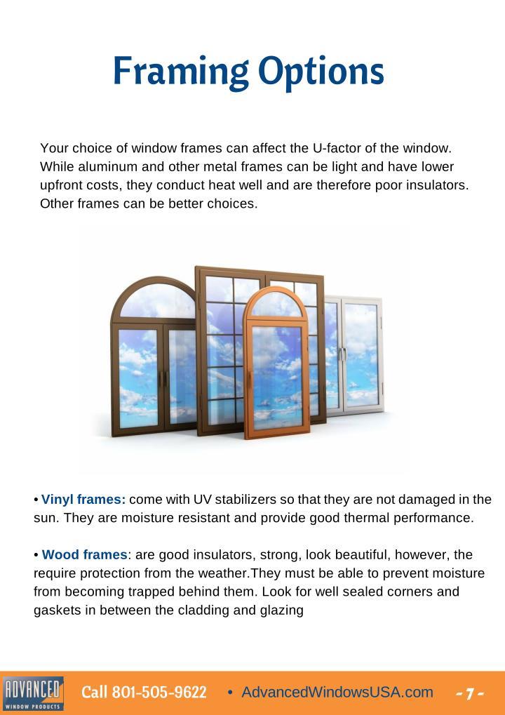 Framing Options