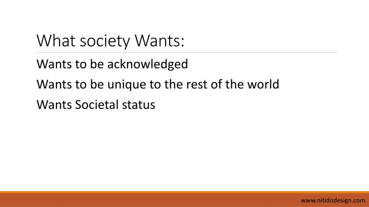 What society Wants: