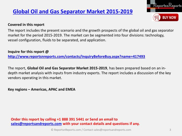 Global Oil and Gas Separator Market 2015-2019