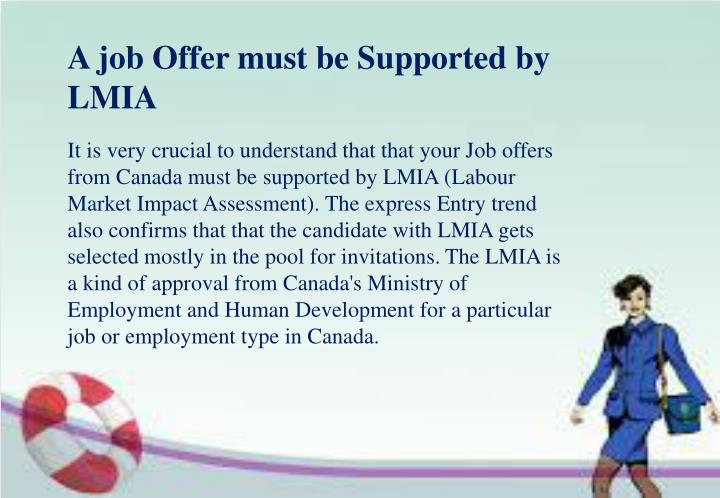 A job Offer must be Supported by LMIA