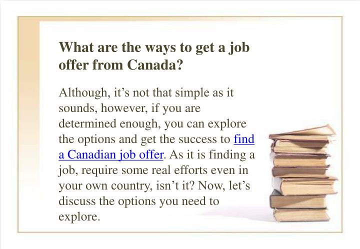 What are the ways to get a job offer from Canada